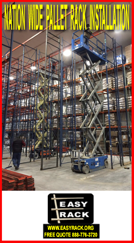 Nation Wide Pallet Rack Installation