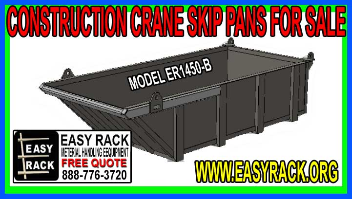 Commercial Construction Grade Crane Skip Pans For Sale