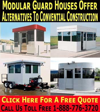 Modular Prefabricated Security Guard Shacks, Houses & Buildings